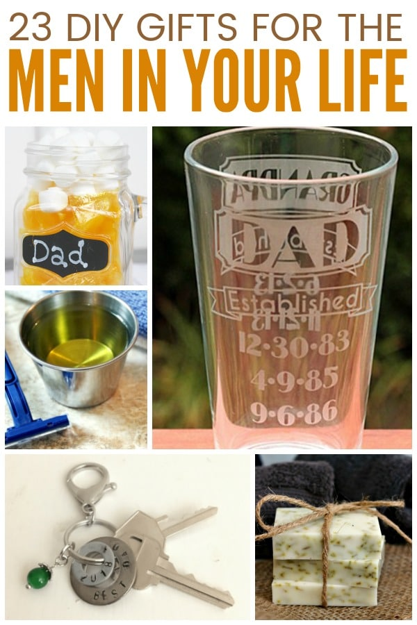 23 DIY Gifts for Men - Fun gift ideas for Christmas, Father's Day, Birthdays, Valentine's Day and more