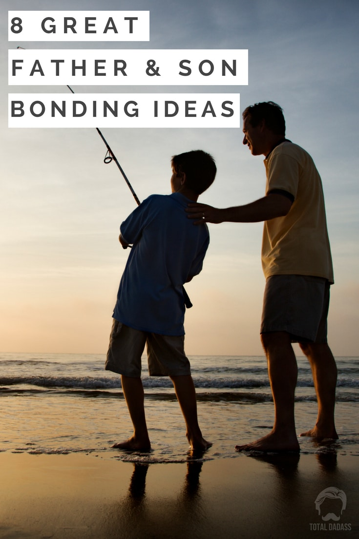 8 Great Father and Son Bonding Ideas to Cultivate a Relationship with Your Child