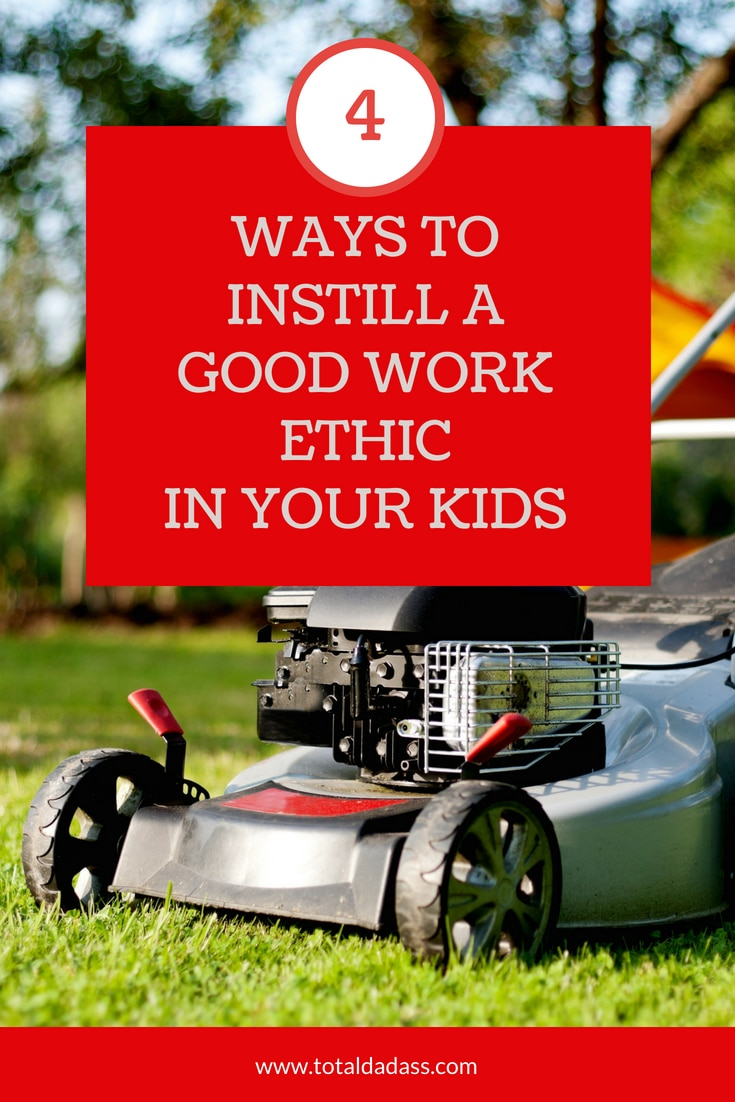 Don't let your kids be one that expects everything to be handed to him. Here are 4 tips for instilling a good work ethic in your kids.